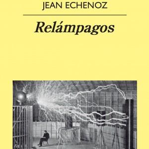 Jean Echenoz Relámpagos Anagrama la playa de Madrid